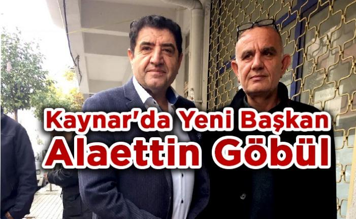 Kaynar'da Yeni Başkan Alaettin Göbül