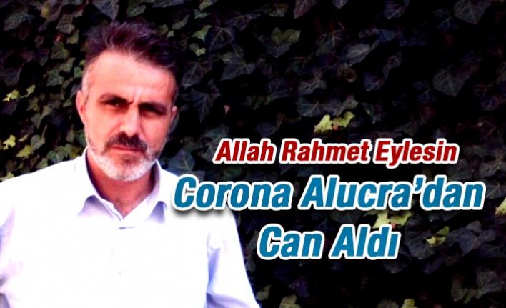 Corona  Alucra'dan Can Aldı