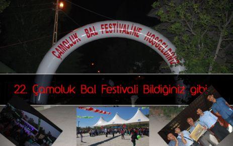 Bal Festivali Bildiğiniz Gibi…
