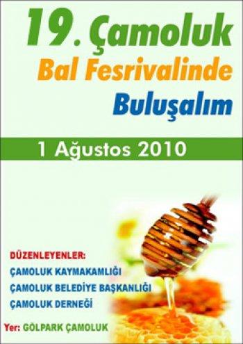 ÇAMOLUK BAL FESTİVALİ 1 AĞUSTOS 2010