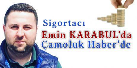 Emin Karabul'da  Çamoluk Haber'de