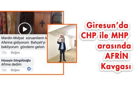 Giresun'da MHP CHP Afrin gerginliği