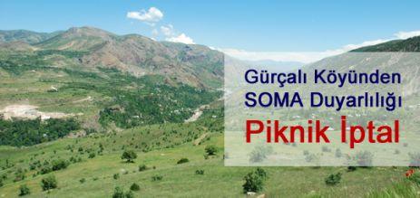 Gürçalı'dan Soma Hassasiyeti: Piknik İptal