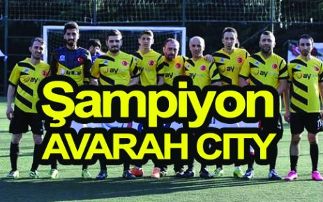 Hacıahmetoğlu'unda Şampiyon AVARAH CITY