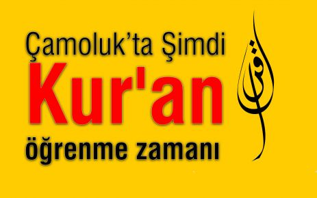 Şimdi Kur'an öğrenme zamanı