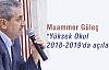 Muammer Güleç 'Yüksek Okul 2018-2019'da açılacak'