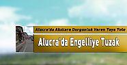 Alucra'da Engelliye Tuzak
