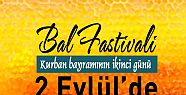 Bal Festivali Bayramın 2. Günü Yapılacak