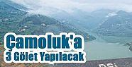 Çamoluk'a 3 Yeni Gölet Yapılacak
