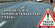 Çamoluk'lu Aile Osmancık'ta kaza Yaptı...