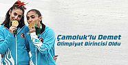 Çamoluk'lu Demet Olimpiyat Birincisi Oldu