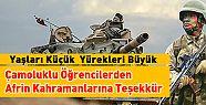 Çamoluklu Öğrencilerden Afrin Kahramanlarına...