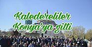 Kaledereliler, Konya'ya gitti....