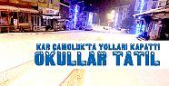 Kar Çamoluk'ta Yolları Kapattı Okullar...
