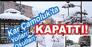 Kar Çamoluk'ta Yolları Kapattı,Okullar...