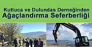 Kutluca ve Dulundas'tan ağaçlandırma...