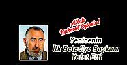 Yenice'in İlk Belediye Başkanı Vefat...