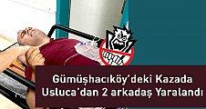 Gümüşhacıköy'deki Kaza Usluca'dan 2 kişi yaralandı