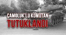 Çamoluk'lu Komutan Darbeden Gözaltına