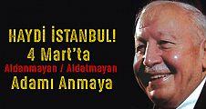 İstanbul! 4 Martta Erbakan'ı anacak