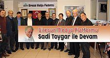 Giresun Medya Platformu Sadi Toygar ile devam dedi.