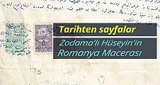 Tarihten Sayfalar; Zodama'lı Hüseyin'in Romanya Macerası