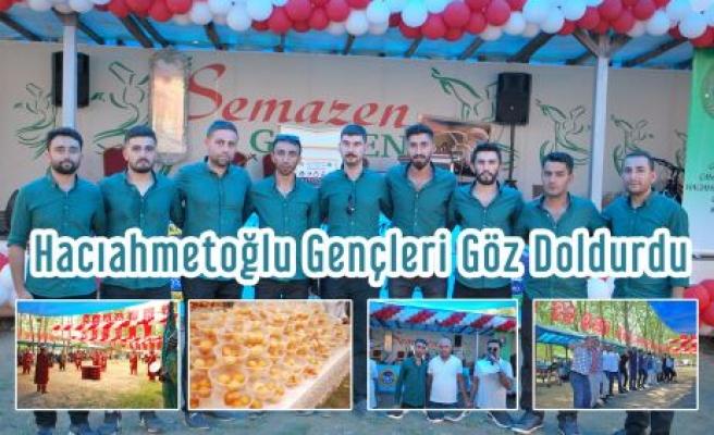 Hacıahmetoğlunda Gençler Göz Doldurdu