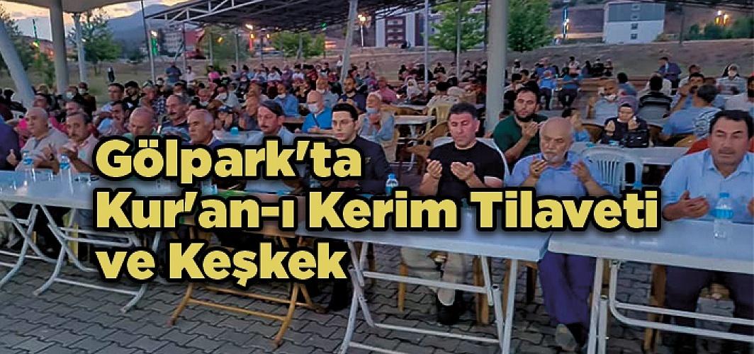 Gölpark'ta Kur'an-ı Kerim Tilaveti ve Keşkek