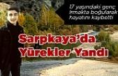 Sarpkaya Köyünde Yürekler Yandı!