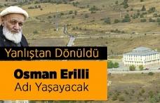 Yanlıştan Dönüldü Osman Erilli Adı Yaşayacak
