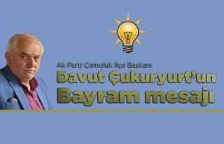 Ak Parti İlçe Başkanı Davut Çukuryurt'un...