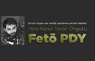 Dursun Duyan Yazdı: Yeni Nesil Terör Örgütü Fetö...