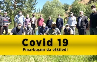 Covid 19  Pınarbaşını da etkiledi.