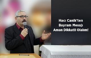 Çamoluk Dernek Başkanı Hacı Canik'ten Bayram...