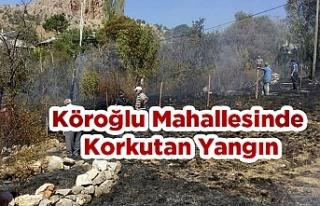 Köroğlu Mahallesinde Korkutan  Yangın