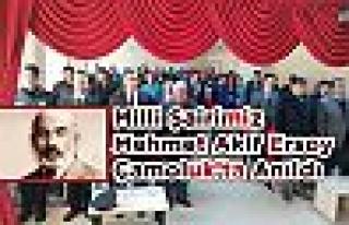 Mehmet Akif Ersoy Çamoluk'ta Anıldı