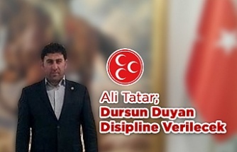 Ali Tatar; Dursun Duyan Disipline verilecek