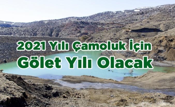 2021 Yılı Çamoluk İçin Gölet Yılı Olacak