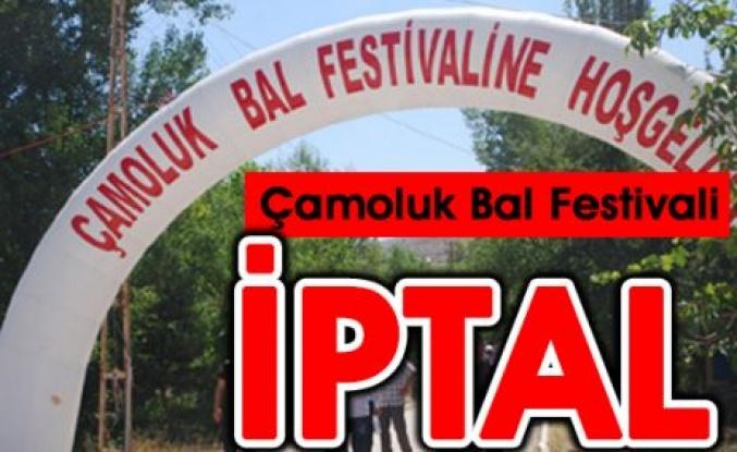 Çamoluk Bal Festivali İptal