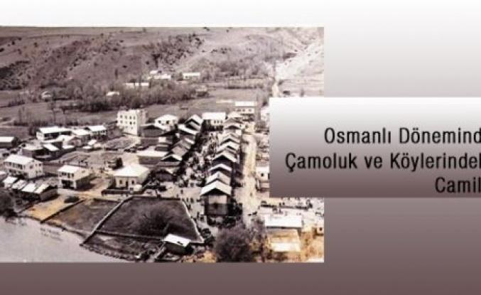 Osmanlı Döneminde Çamoluk ve Köylerde ki Camiler