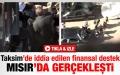 Mısır'da darbeyi finanse  edenler kameralara yakalandı