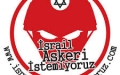 Bu Topraklarda İsrail Askeri İstemiyoruz